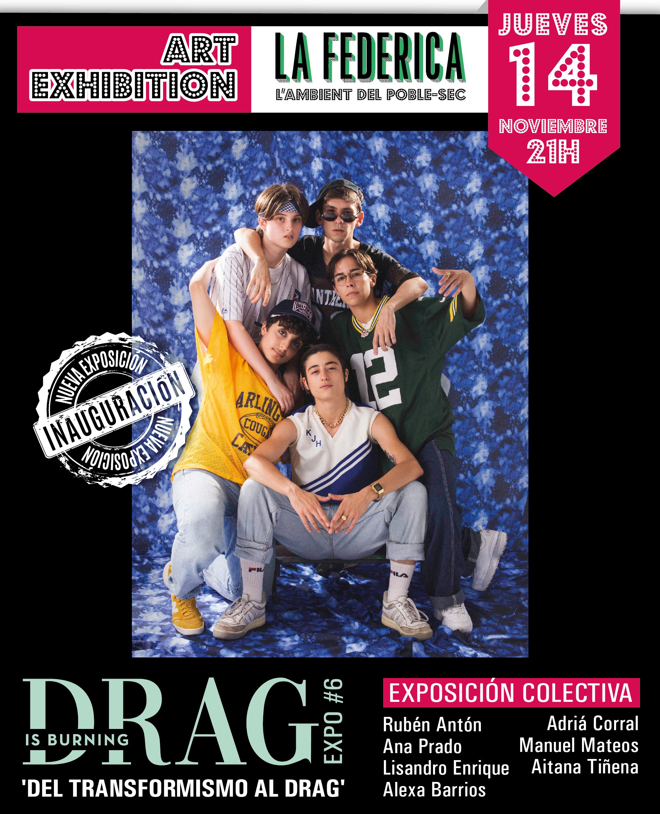 Drag is Burning Expo #6 Del Transformismo al Drag